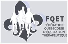F.Q.E.T. Federation Quebecoise d'Equitation Therapeutique